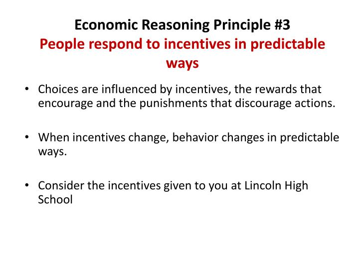 Economic Reasoning Principle #3
