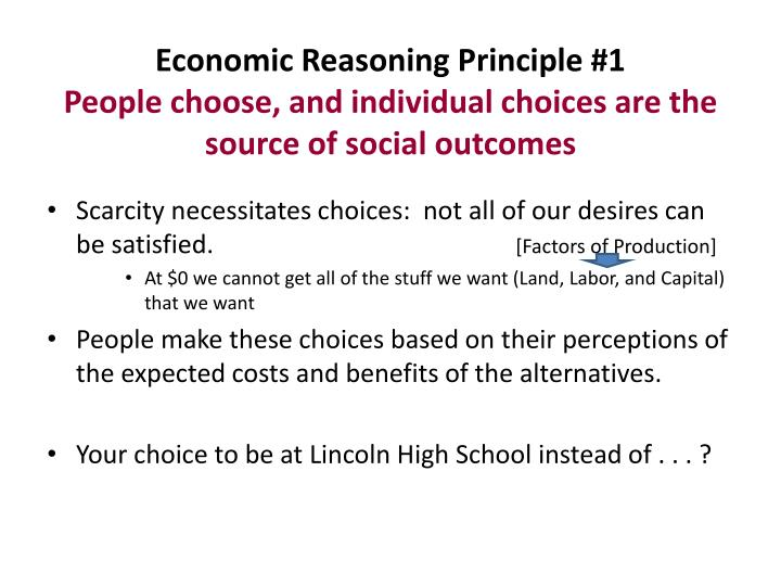 Economic Reasoning Principle #1