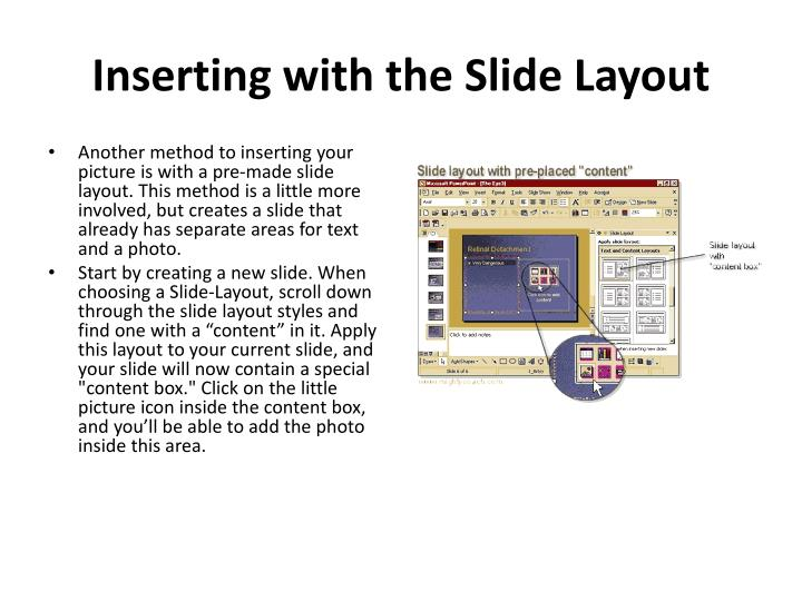 Inserting with the Slide Layout
