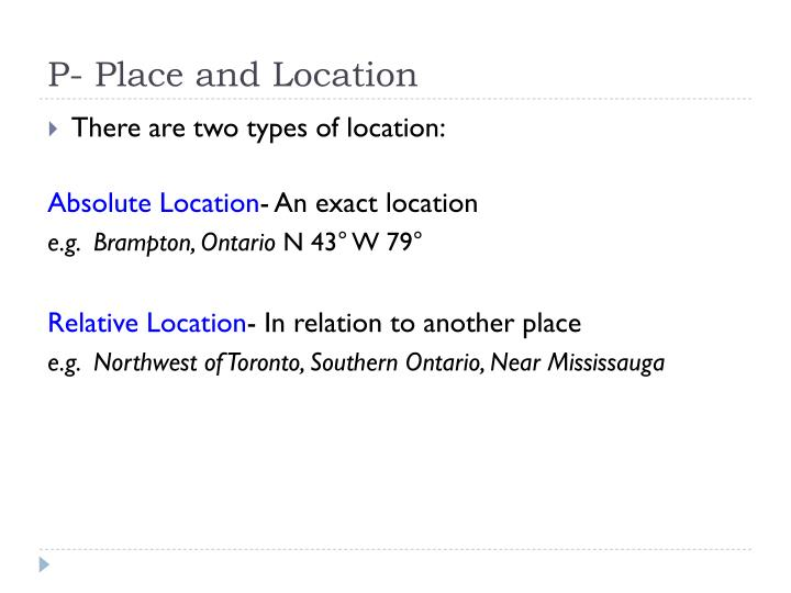 P- Place and Location
