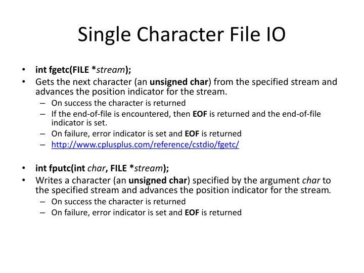 Single Character File IO