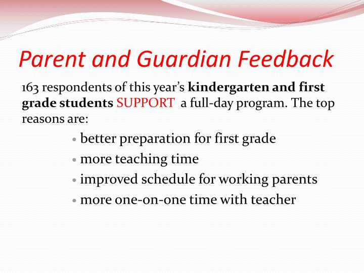 Parent and Guardian Feedback