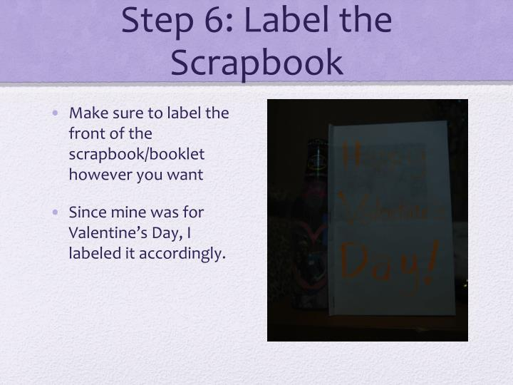 Step 6: Label the Scrapbook