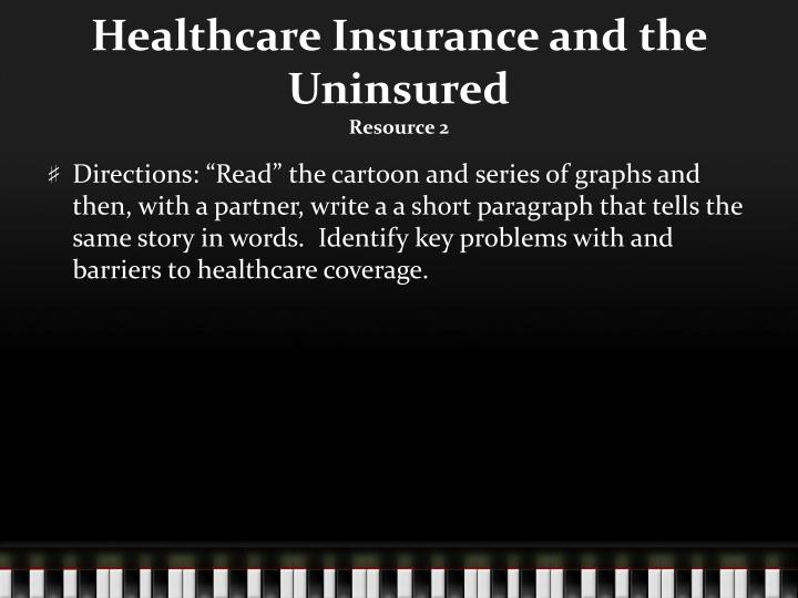 Healthcare Insurance and the Uninsured