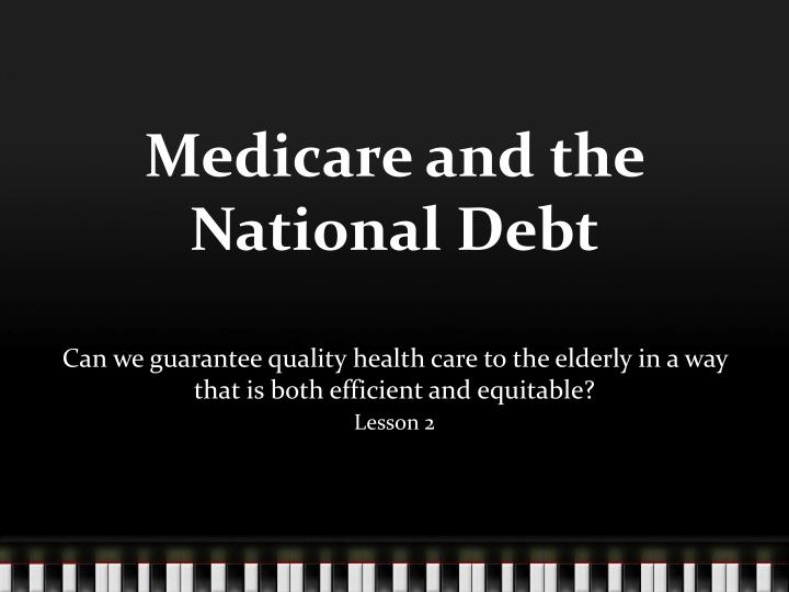 Medicare and the National Debt