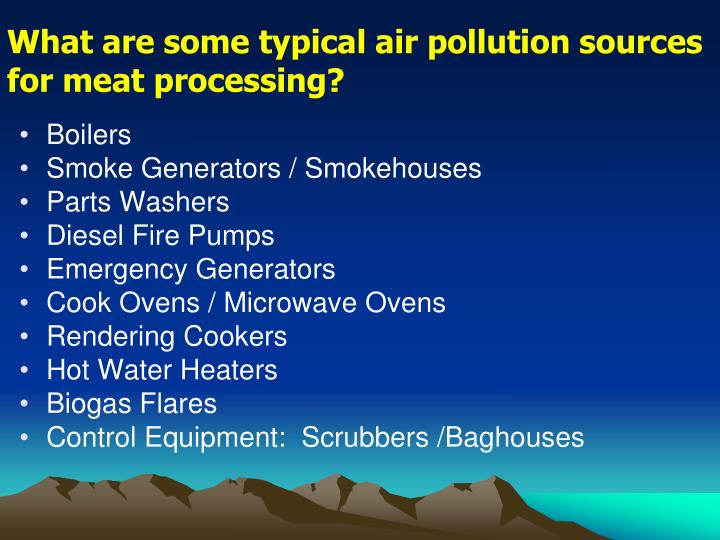 What are some typical air pollution sources for meat processing?