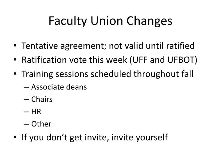 Faculty Union Changes
