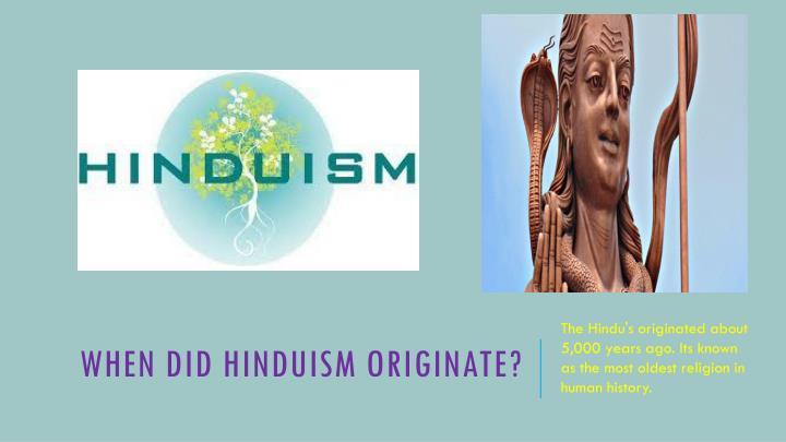 When Did Hinduism originate?