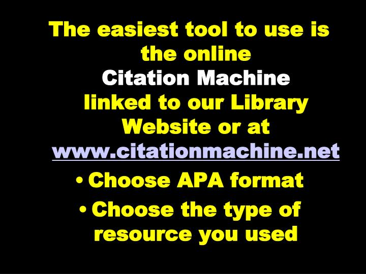 The easiest tool to use is the online