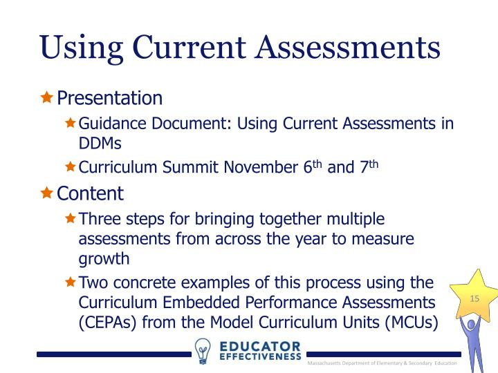 Using Current Assessments
