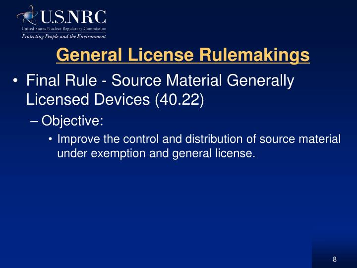 General License Rulemakings