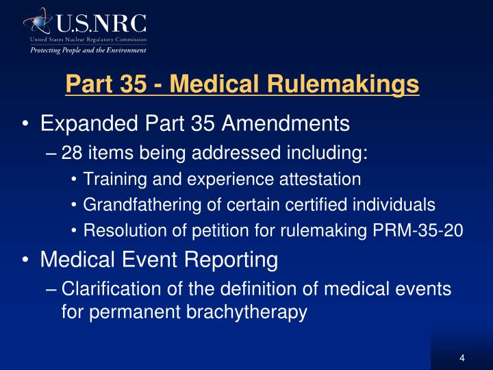 Part 35 - Medical Rulemakings