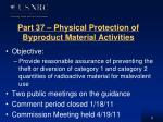part 37 physical protection of byproduct material activities