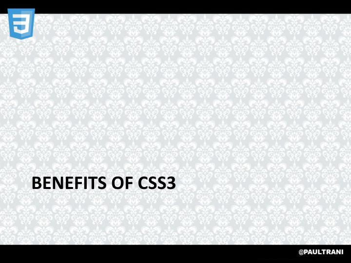 Benefits of CSS3