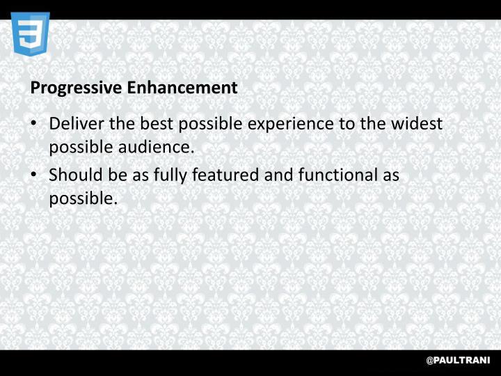 Progressive Enhancement