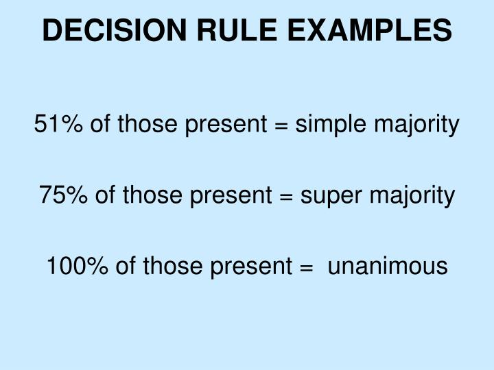Decision Rule examples