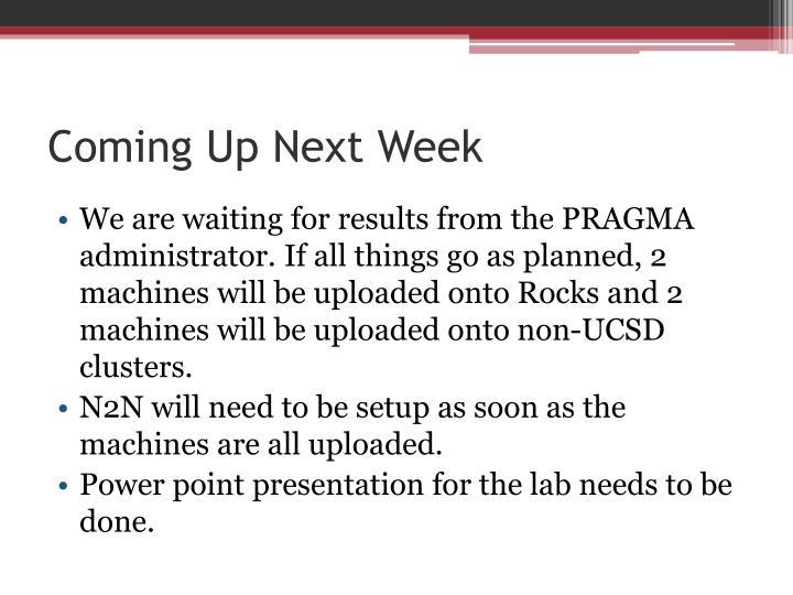 Coming Up Next Week