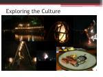 exploring the culture