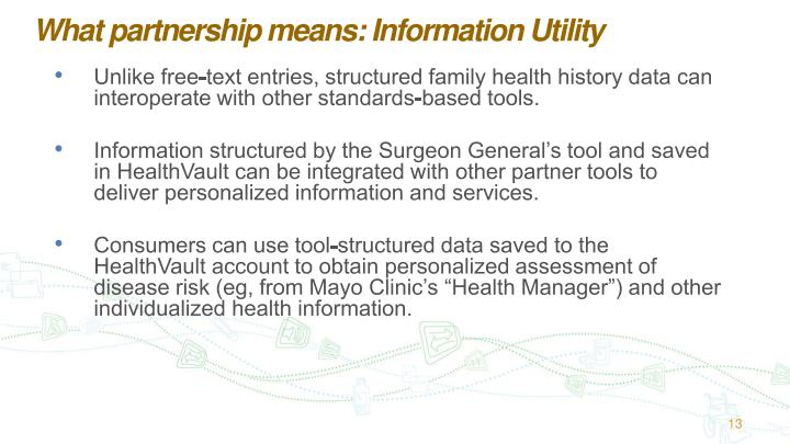What partnership means: Information Utility