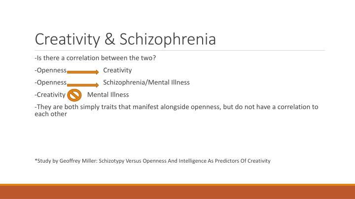 Creativity & Schizophrenia