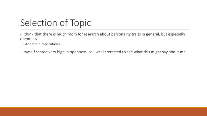 Selection of Topic