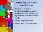wandering interviews social studies
