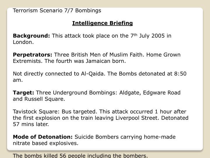Terrorism Scenario 7/7 Bombings