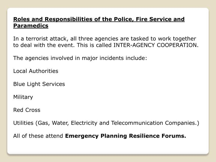 Roles and Responsibilities of the Police, Fire Service and Paramedics