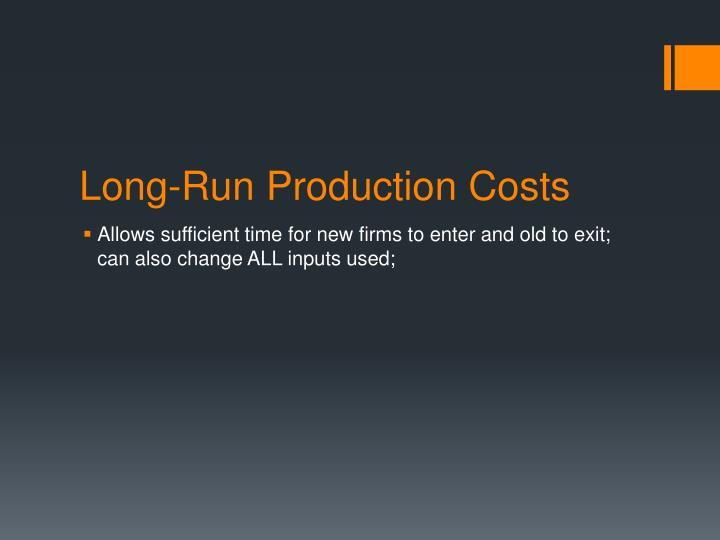 Long-Run Production Costs