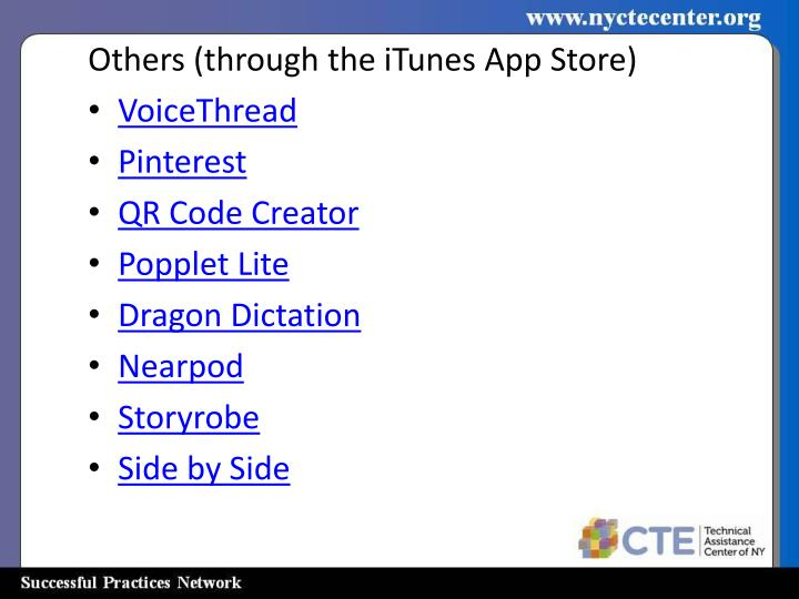 Others (through the iTunes App Store)