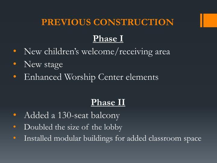 Previous construction