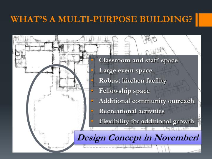 What's a multi-purpose building?