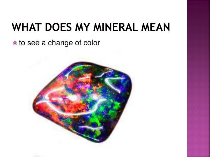 What does my mineral mean