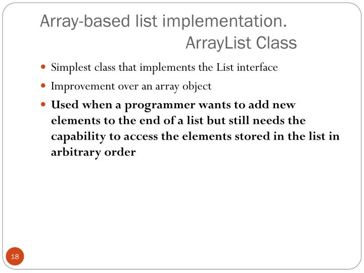 Array-based list implementation.