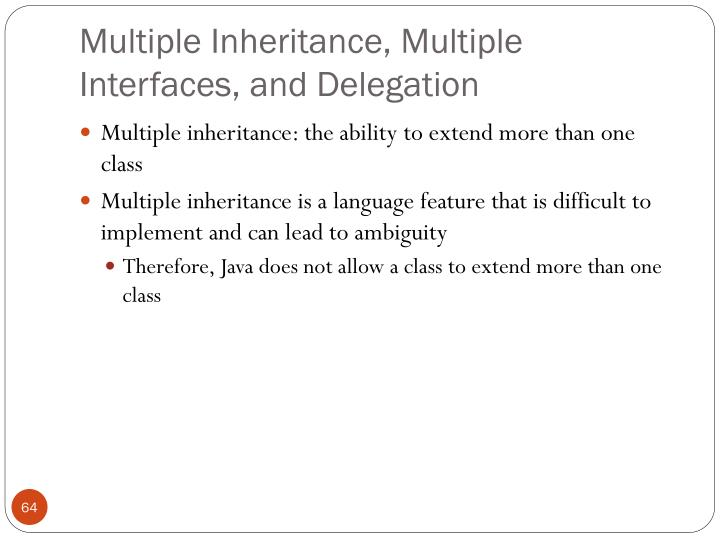 Multiple Inheritance, Multiple Interfaces, and Delegation