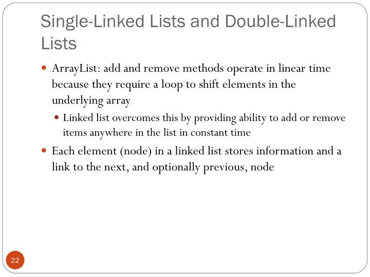 Single-Linked Lists and Double-Linked Lists