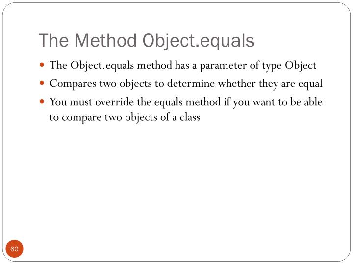 The Method Object.equals