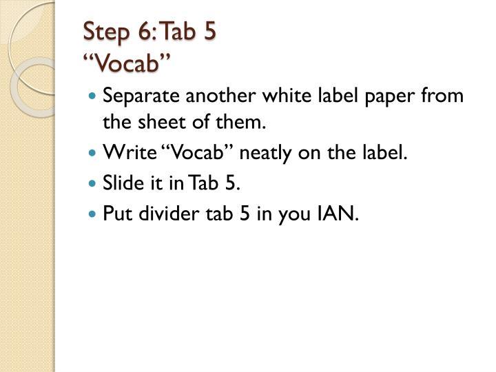 Step 6: Tab 5