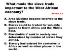 what made the slave trade important to the west african economy