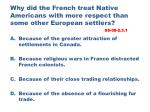 why did the french treat native americans with more respect than some other european settlers