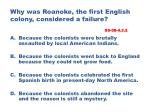 why was roanoke the first english colony considered a failure