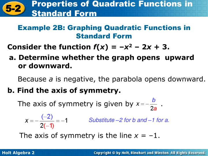 The axis of symmetry is given by           .