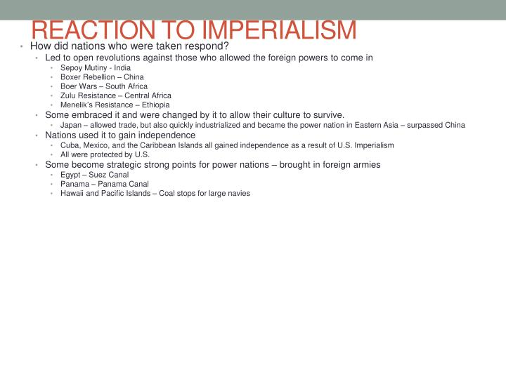 REACTION TO IMPERIALISM