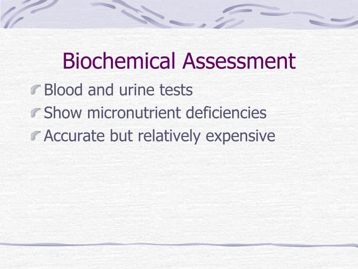 Biochemical Assessment