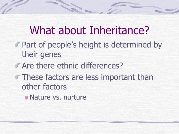 What about Inheritance?