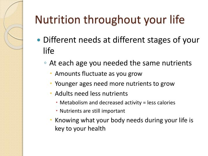 Nutrition throughout your life
