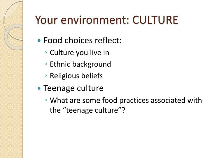 Your environment: CULTURE