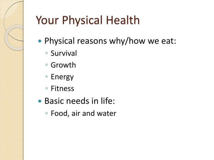 Your Physical Health