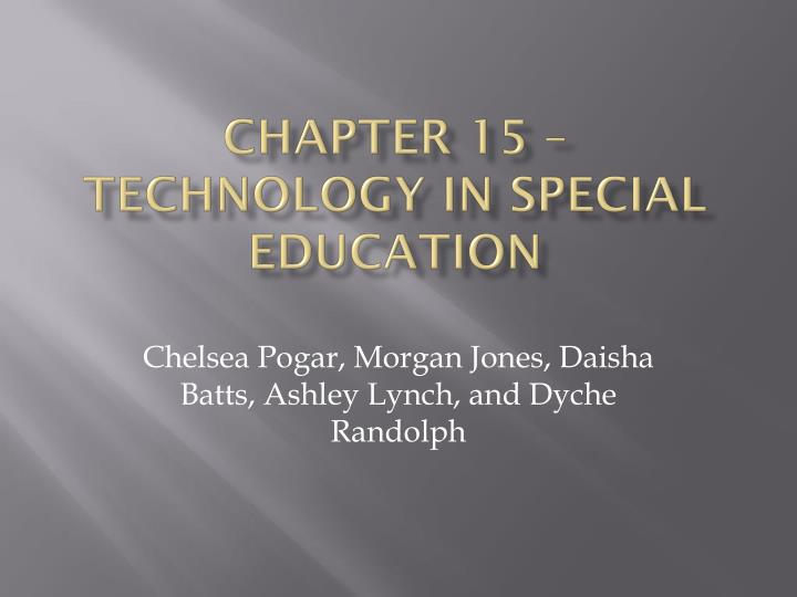 Chapter 15 technology in special education