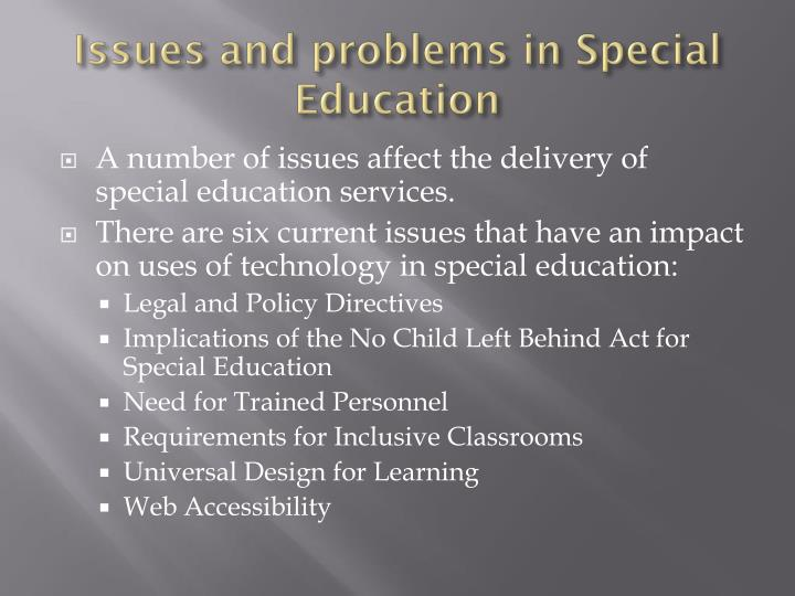 Issues and problems in Special Education